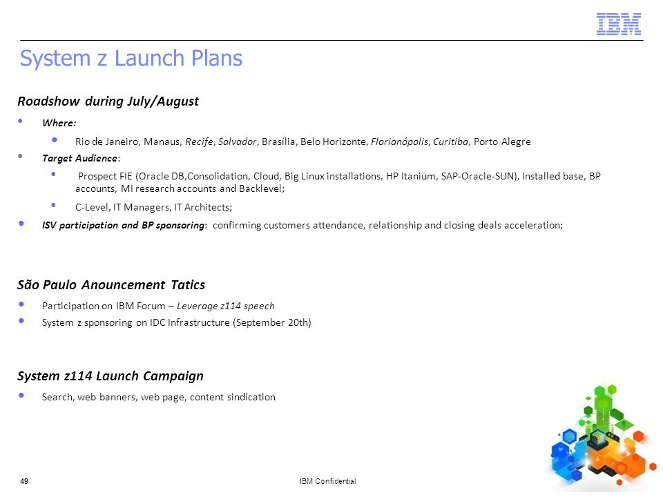 System z Launch Plans Roadshow during July/August