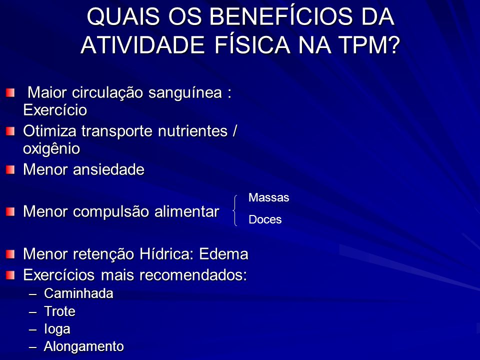 QUAIS OS BENEFÍCIOS DA ATIVIDADE FÍSICA NA TPM