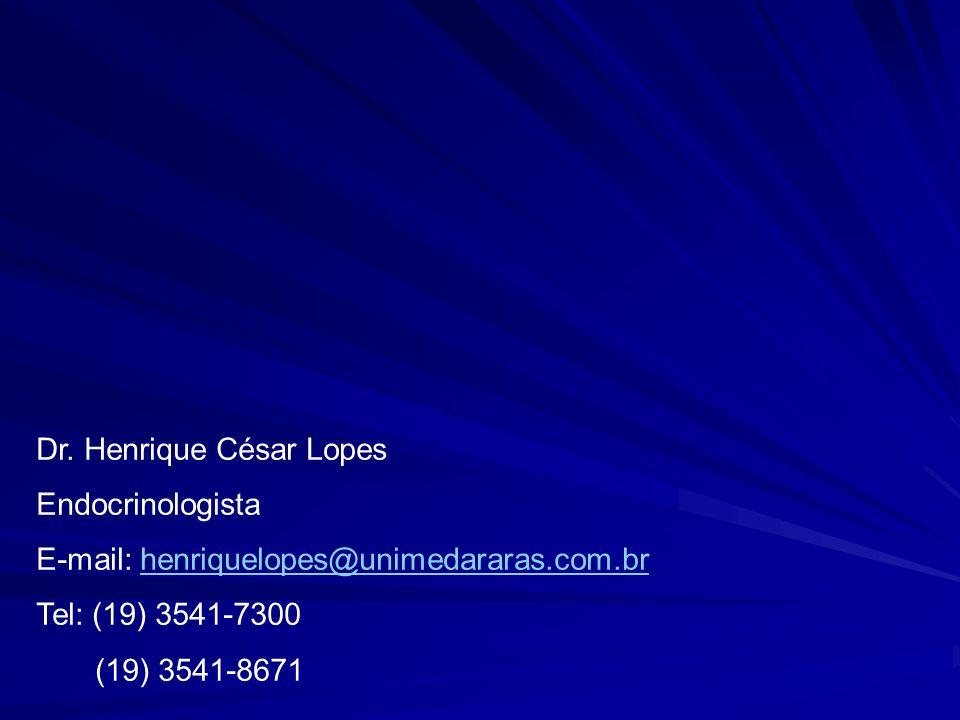 Dr. Henrique César Lopes