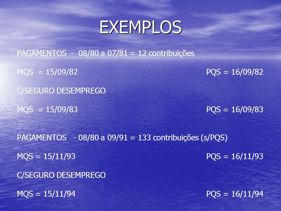 EXEMPLOS PAGAMENTOS - 08/80 a 07/81 = 12 contribuições
