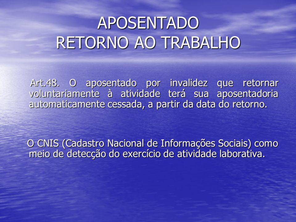 APOSENTADO RETORNO AO TRABALHO