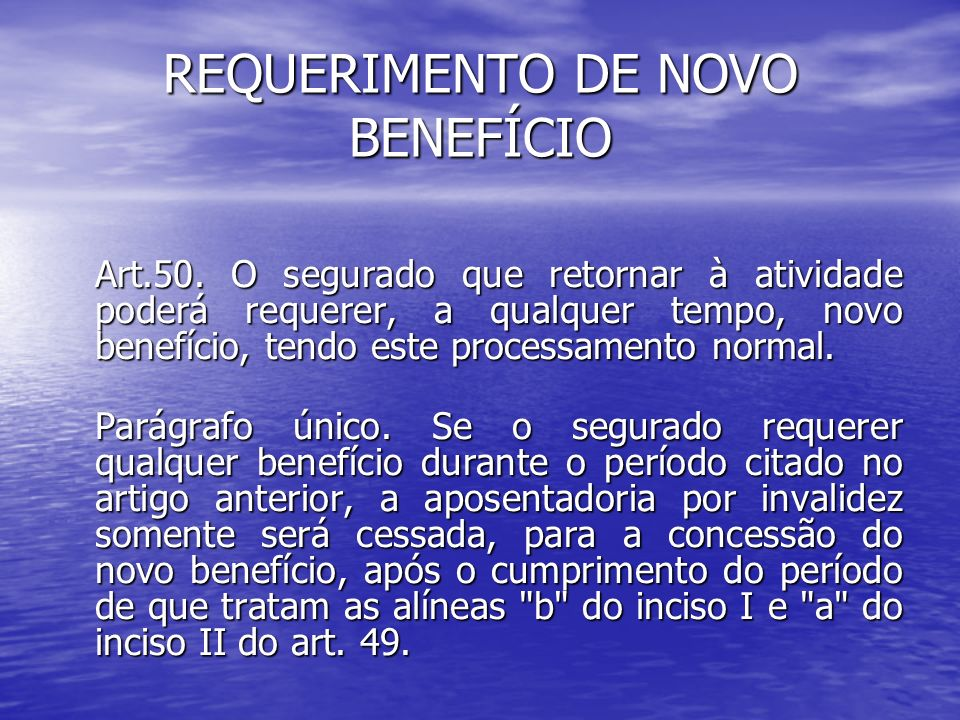 REQUERIMENTO DE NOVO BENEFÍCIO
