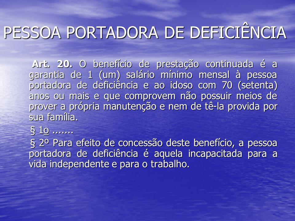 PESSOA PORTADORA DE DEFICIÊNCIA