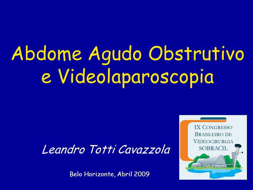 Abdome Agudo Obstrutivo e Videolaparoscopia