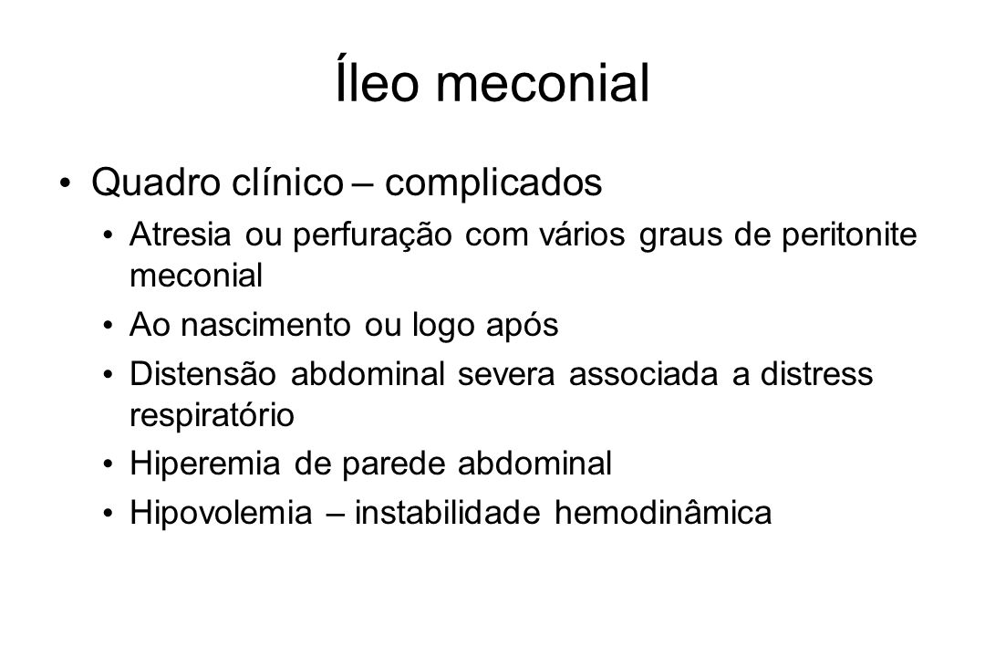 Íleo meconial Quadro clínico – complicados