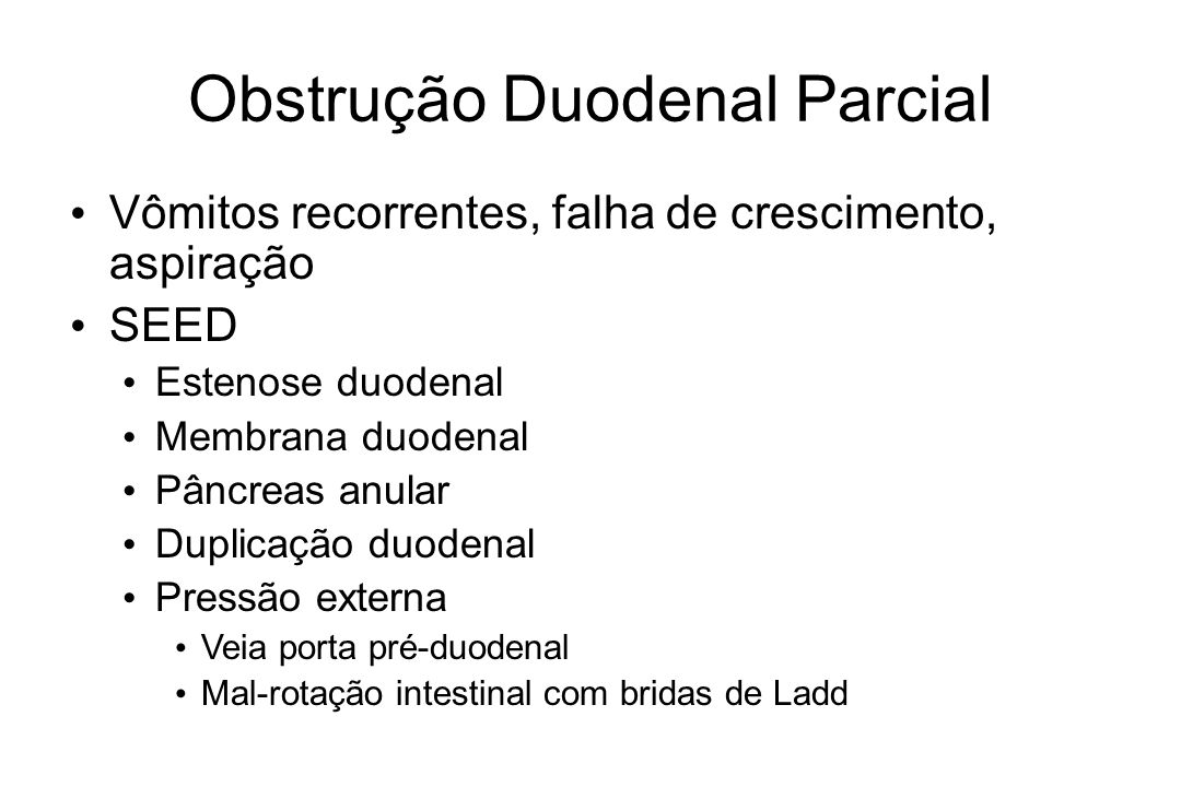Obstrução Duodenal Parcial