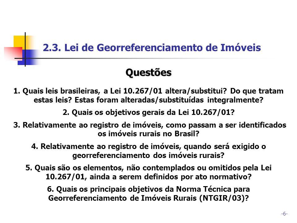 2. Quais os objetivos gerais da Lei 10.267/01