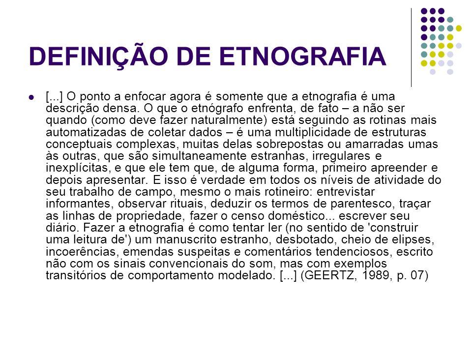 DEFINIÇÃO DE ETNOGRAFIA