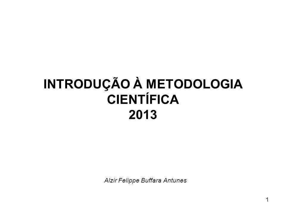INTRODUÇÃO À METODOLOGIA CIENTÍFICA 2013