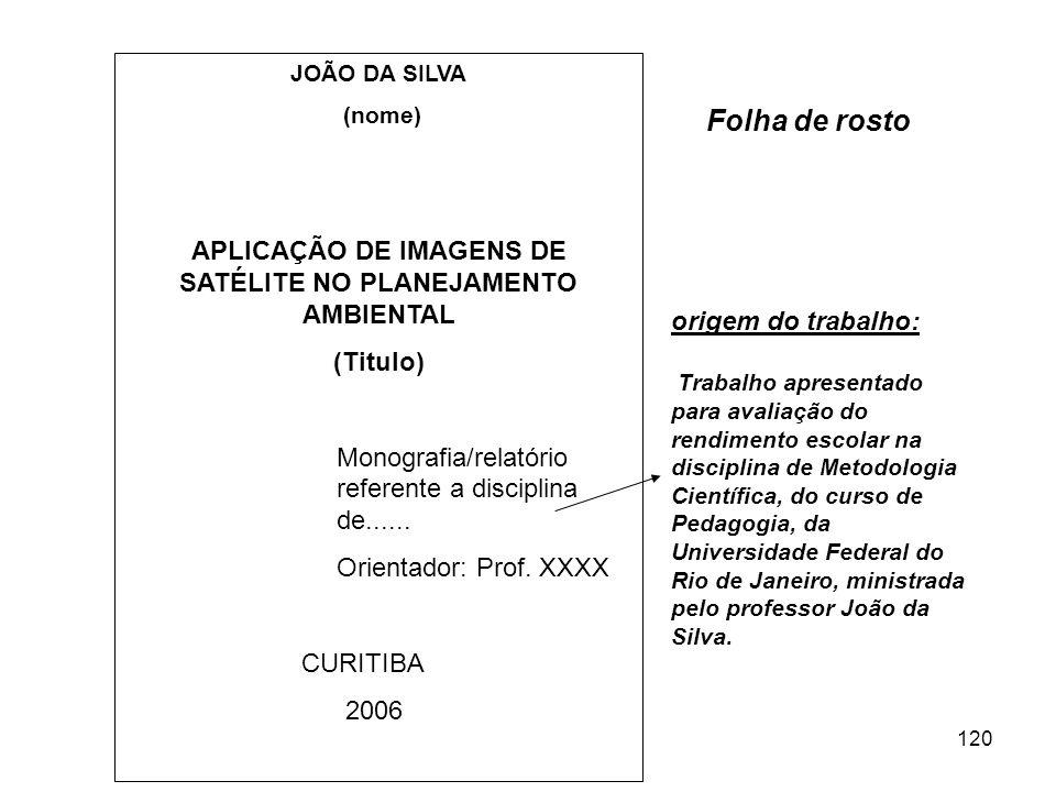 APLICAÇÃO DE IMAGENS DE SATÉLITE NO PLANEJAMENTO AMBIENTAL