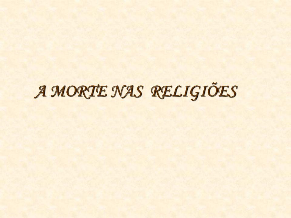 A MORTE NAS RELIGIÕES