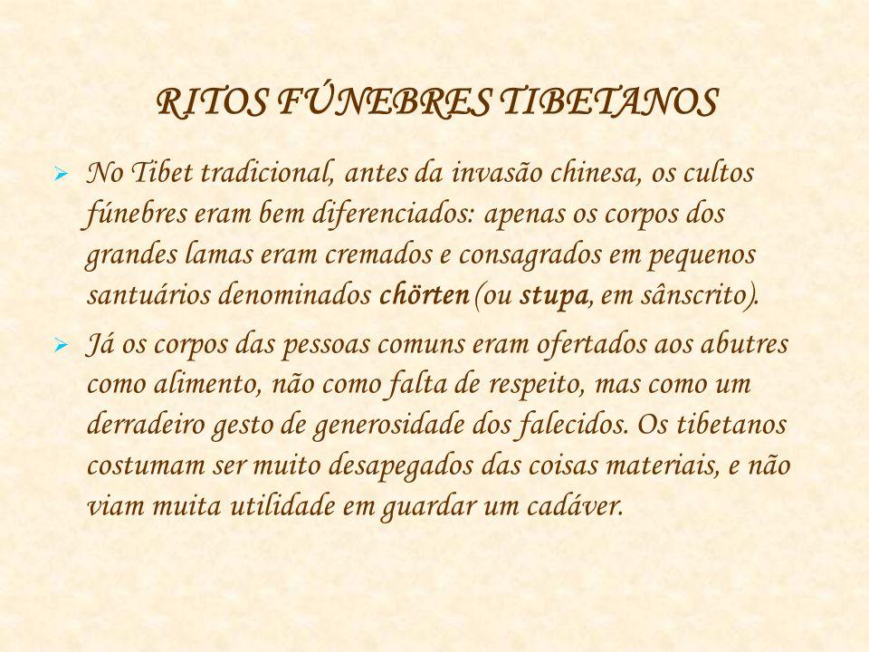 RITOS FÚNEBRES TIBETANOS