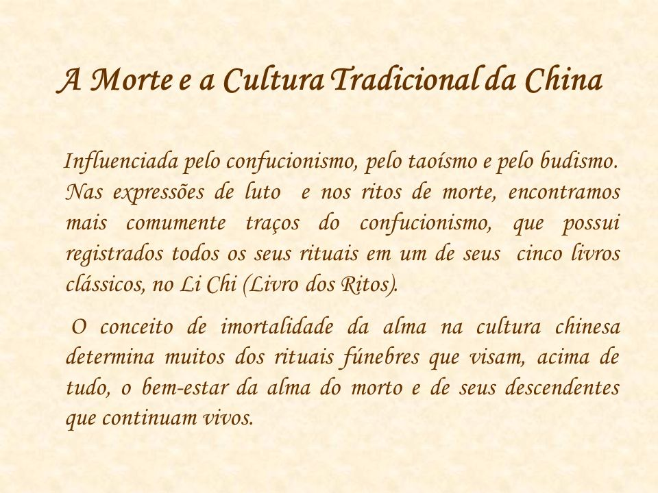 A Morte e a Cultura Tradicional da China