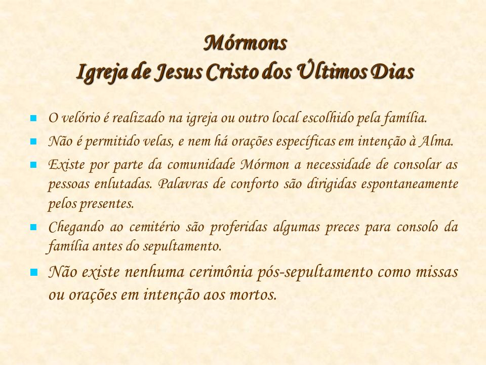 Mórmons Igreja de Jesus Cristo dos Últimos Dias