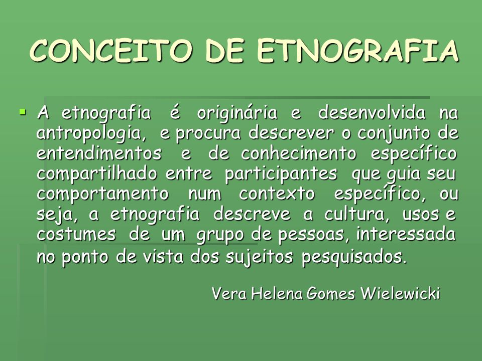 CONCEITO DE ETNOGRAFIA