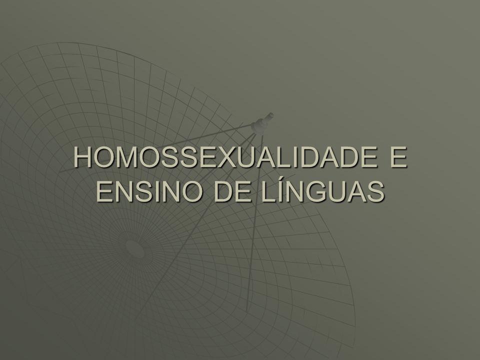 HOMOSSEXUALIDADE E ENSINO DE LÍNGUAS