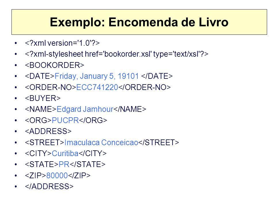 Exemplo: Encomenda de Livro