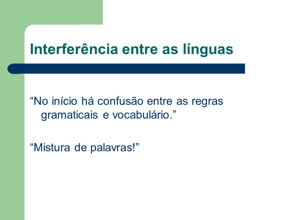 Interferência entre as línguas
