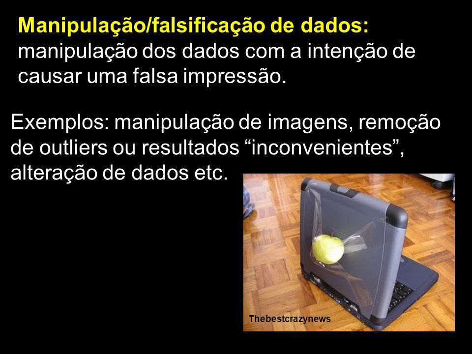 Manipulação/falsificação de dados:
