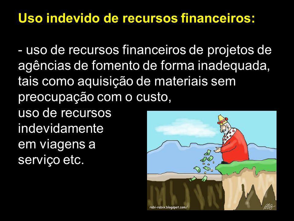 Uso indevido de recursos financeiros: