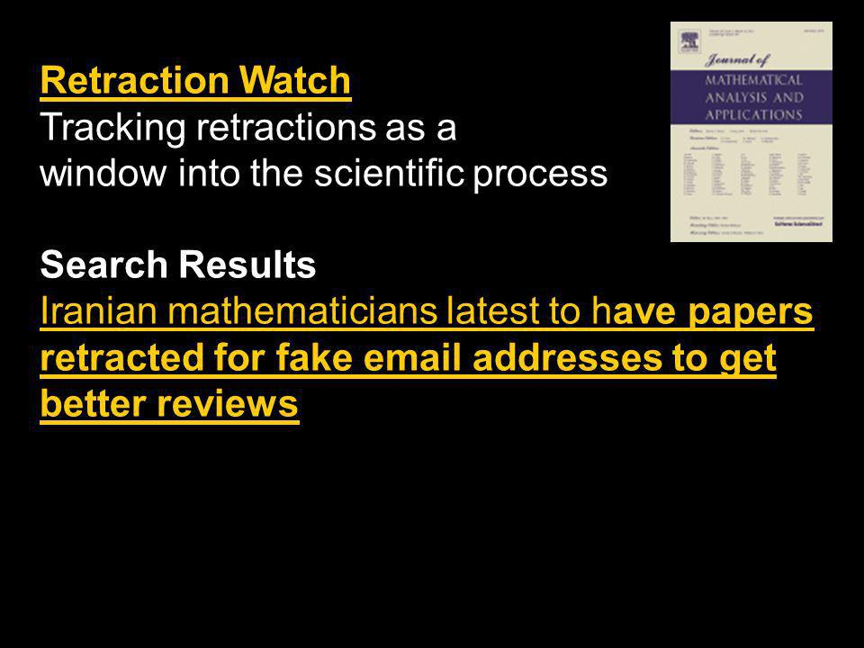 Retraction Watch Tracking retractions as a. window into the scientific process. Search Results.