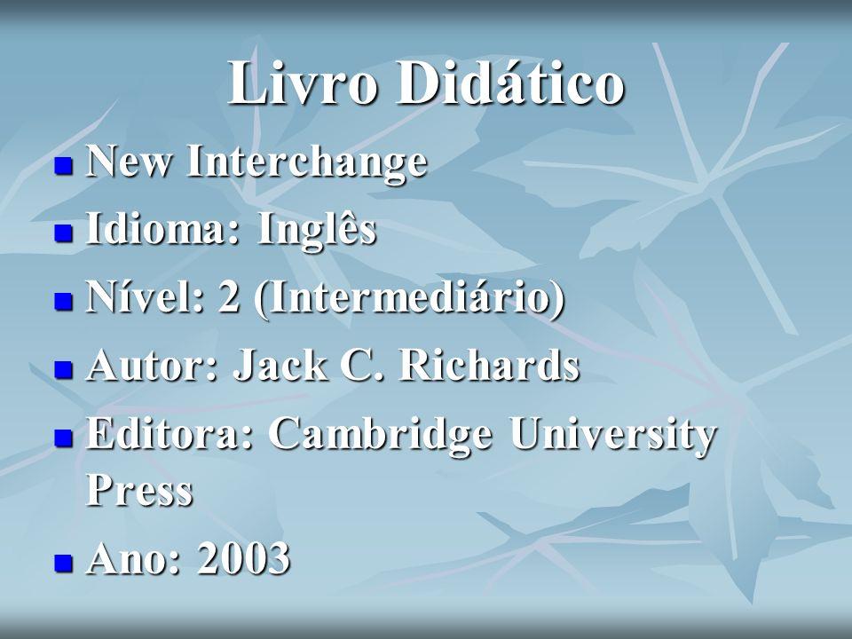 Livro Didático New Interchange Idioma: Inglês Nível: 2 (Intermediário)
