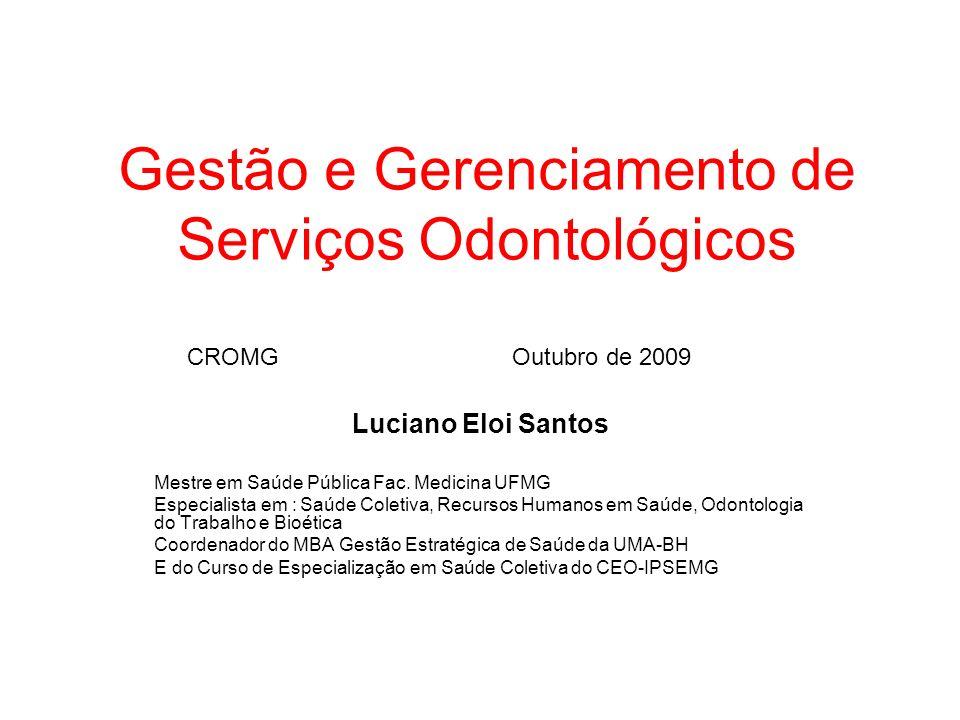 Gestão e Gerenciamento de Serviços Odontológicos