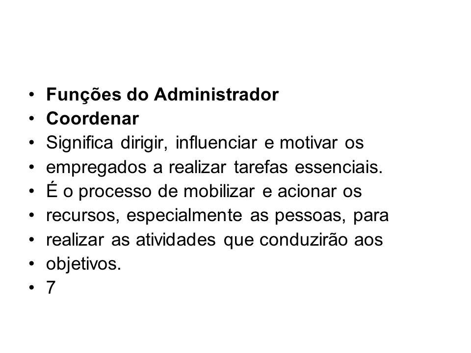 Funções do Administrador