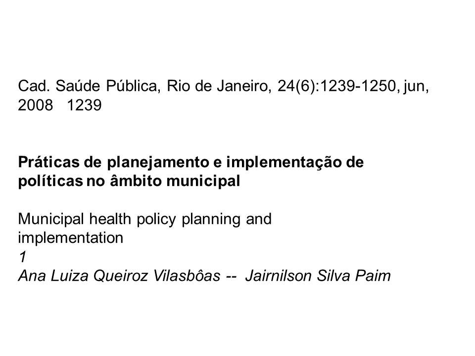 Cad. Saúde Pública, Rio de Janeiro, 24(6):1239-1250, jun, 2008 1239
