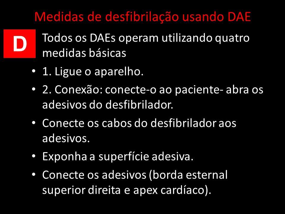 Medidas de desfibrilação usando DAE