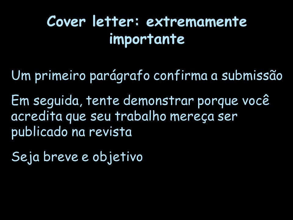 Cover letter: extremamente importante