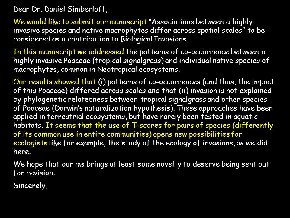 Dear Dr. Daniel Simberloff,