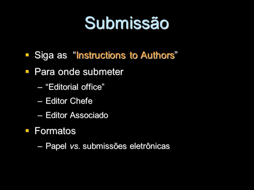 Submissão Siga as Instructions to Authors Para onde submeter