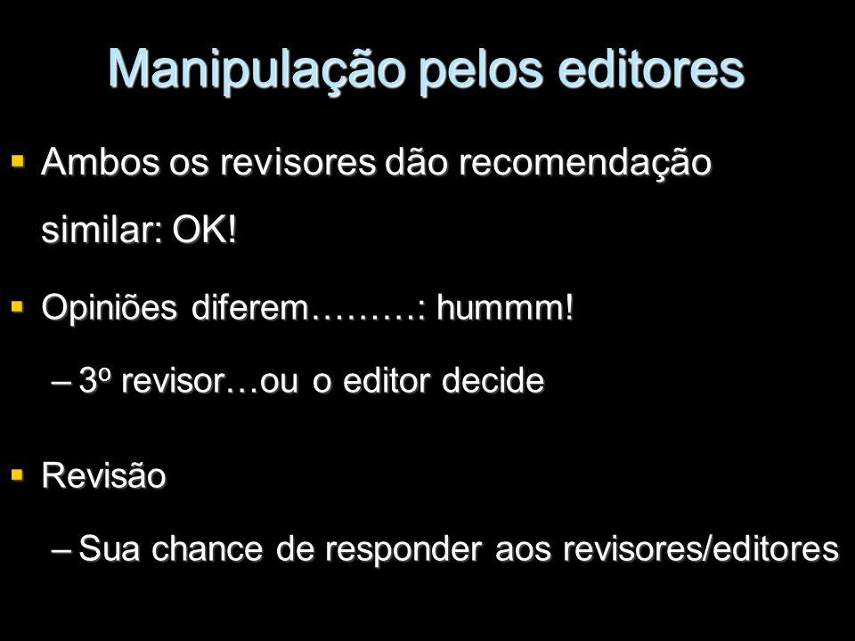 Manipulação pelos editores
