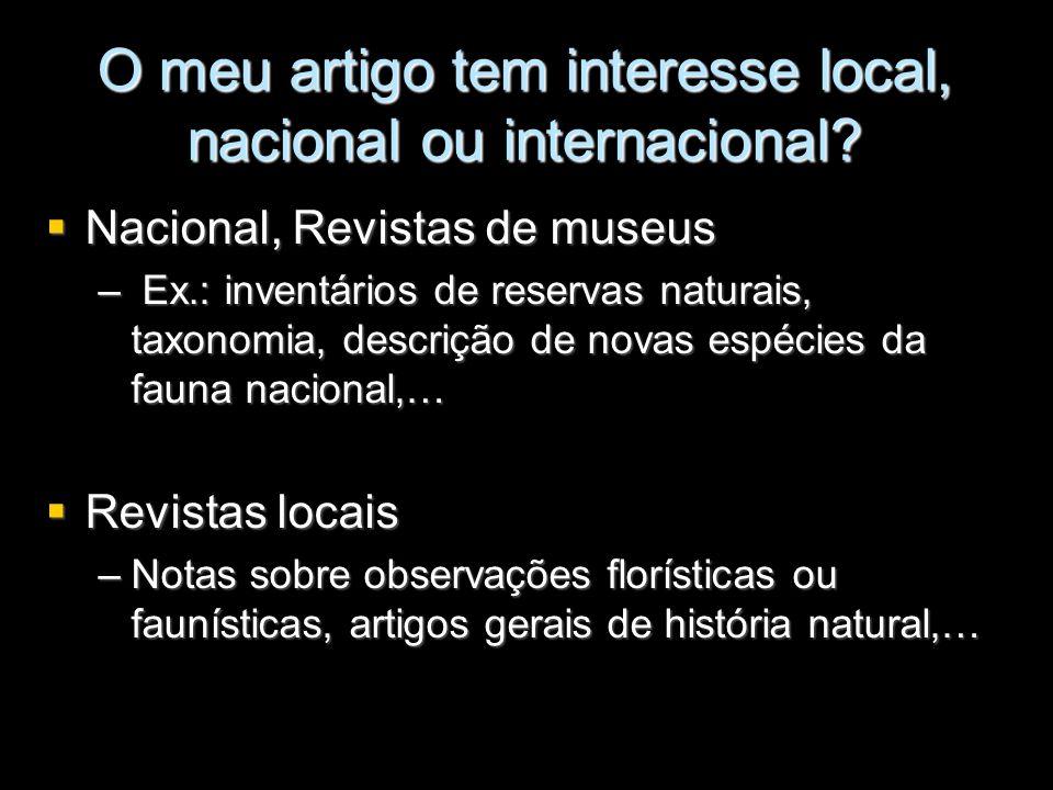 O meu artigo tem interesse local, nacional ou internacional