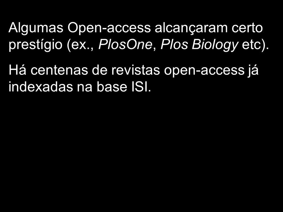 Algumas Open-access alcançaram certo prestígio (ex