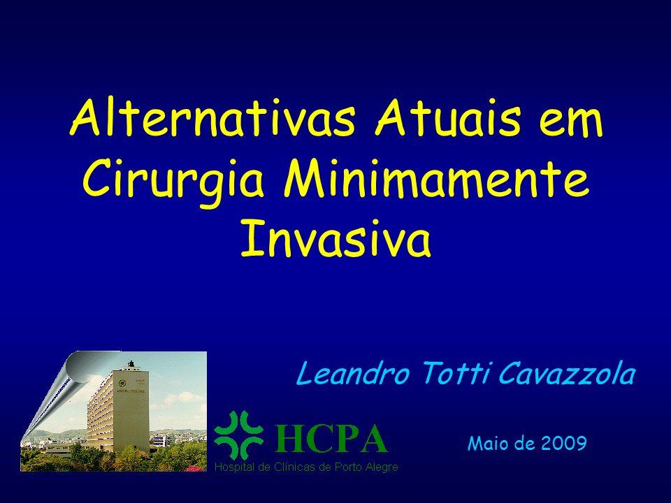 Alternativas Atuais em Cirurgia Minimamente Invasiva