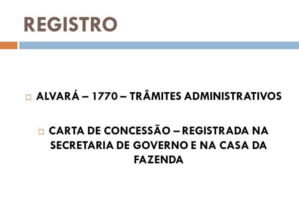 ALVARÁ – 1770 – TRÂMITES ADMINISTRATIVOS