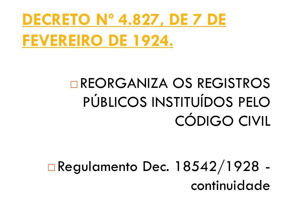 DECRETO Nº 4.827, DE 7 DE FEVEREIRO DE 1924.