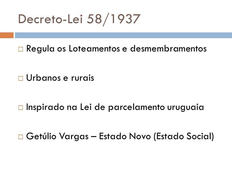 Decreto-Lei 58/1937 Regula os Loteamentos e desmembramentos