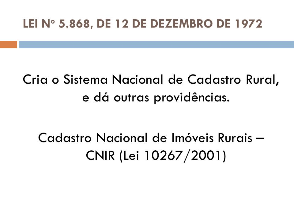 Cria o Sistema Nacional de Cadastro Rural, e dá outras providências.