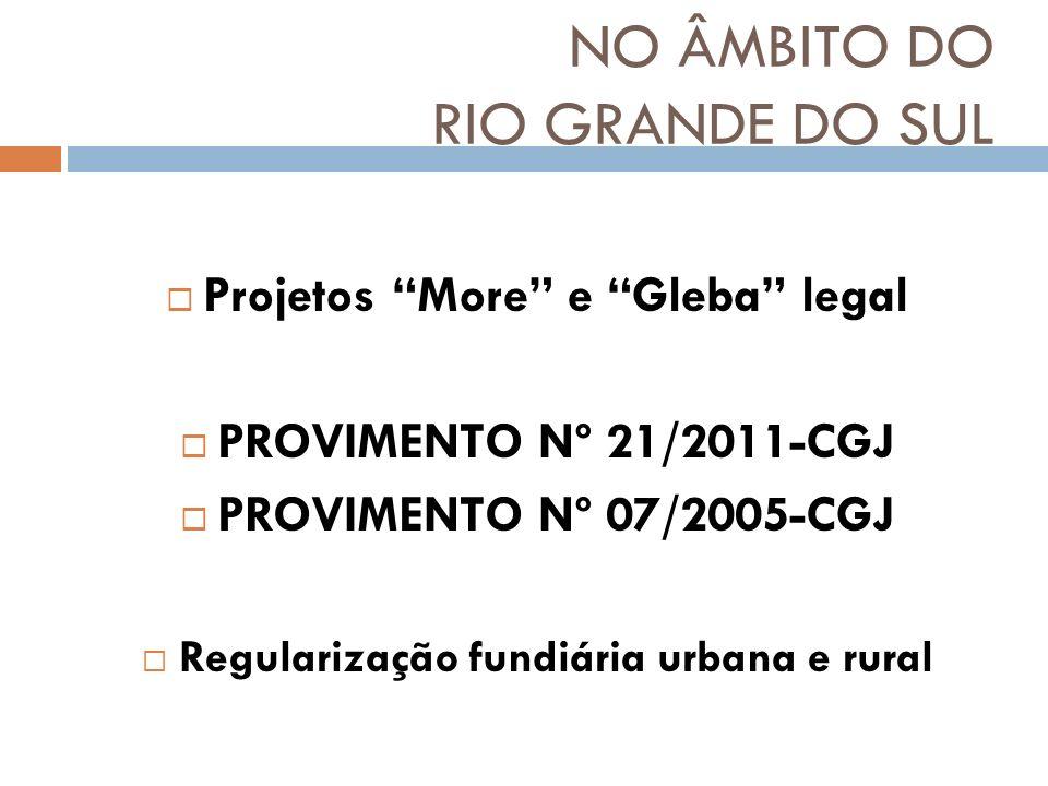 NO ÂMBITO DO RIO GRANDE DO SUL