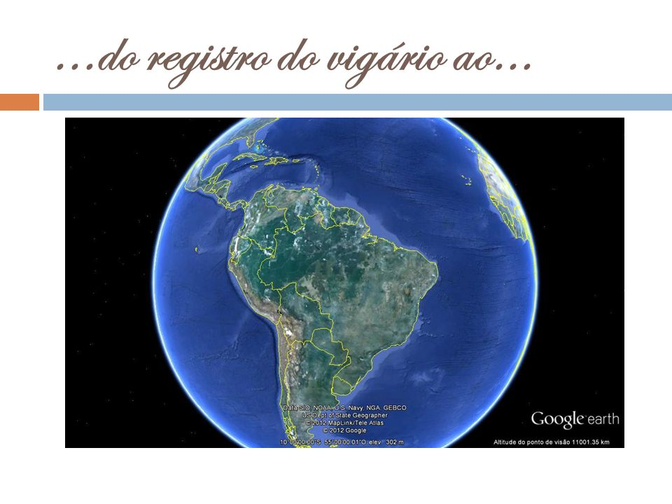 ...do registro do vigário ao...