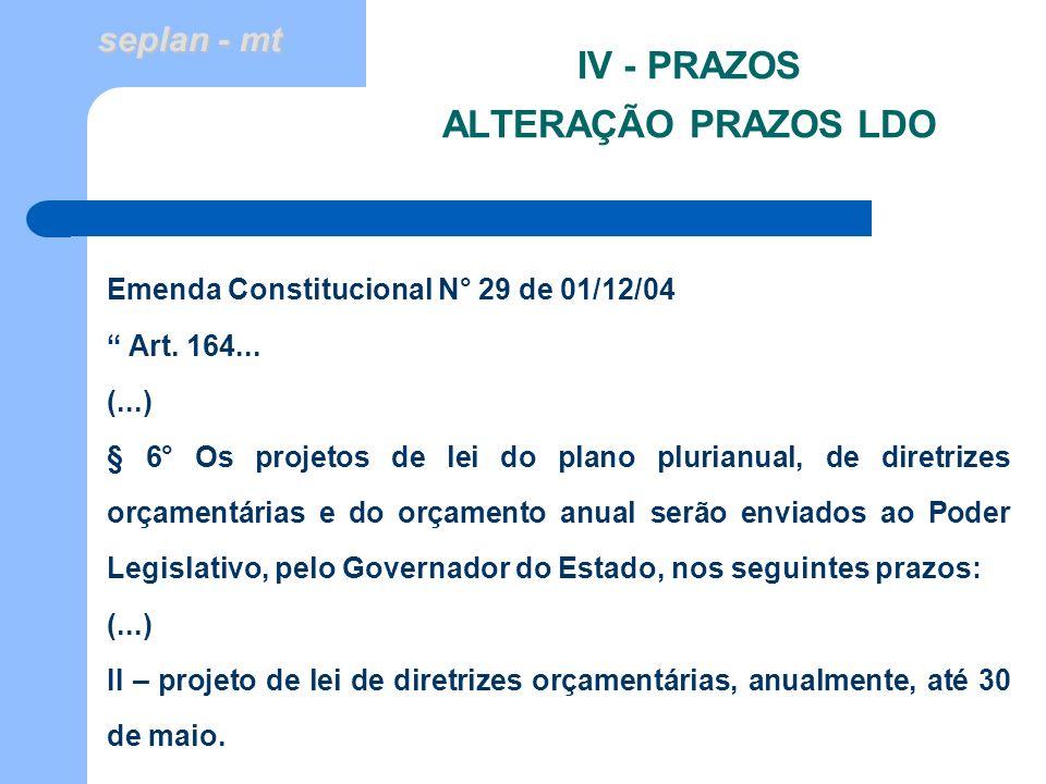 IV - PRAZOS ALTERAÇÃO PRAZOS LDO