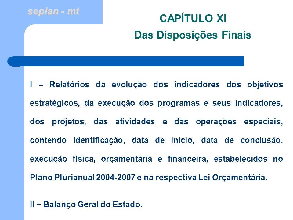 CAPÍTULO XI Das Disposições Finais