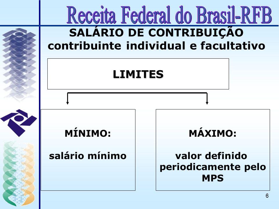 SALÁRIO DE CONTRIBUIÇÃO contribuinte individual e facultativo