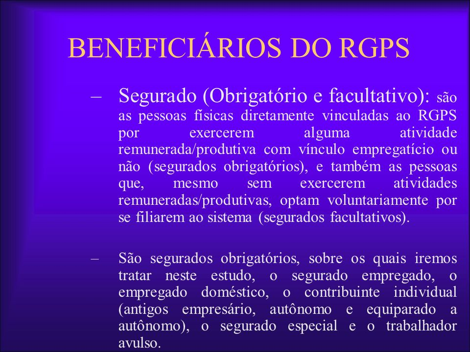 BENEFICIÁRIOS DO RGPS