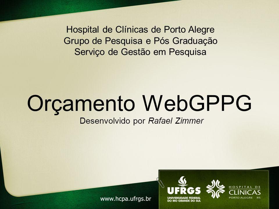 Orçamento WebGPPG Hospital de Clínicas de Porto Alegre