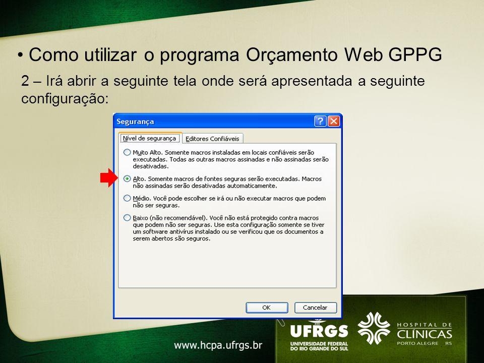 • Como utilizar o programa Orçamento Web GPPG