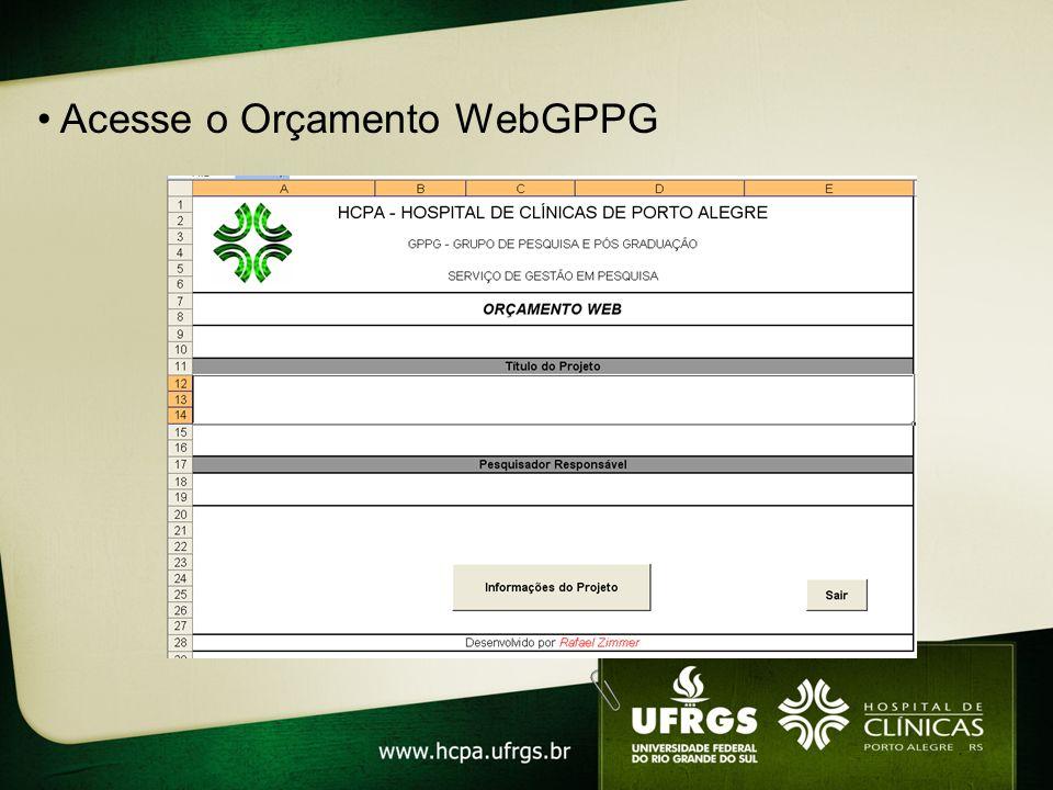 • Acesse o Orçamento WebGPPG